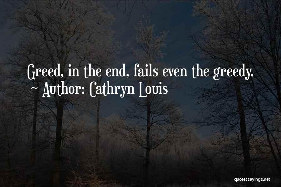 Cathryn Louis Quotes 1039261
