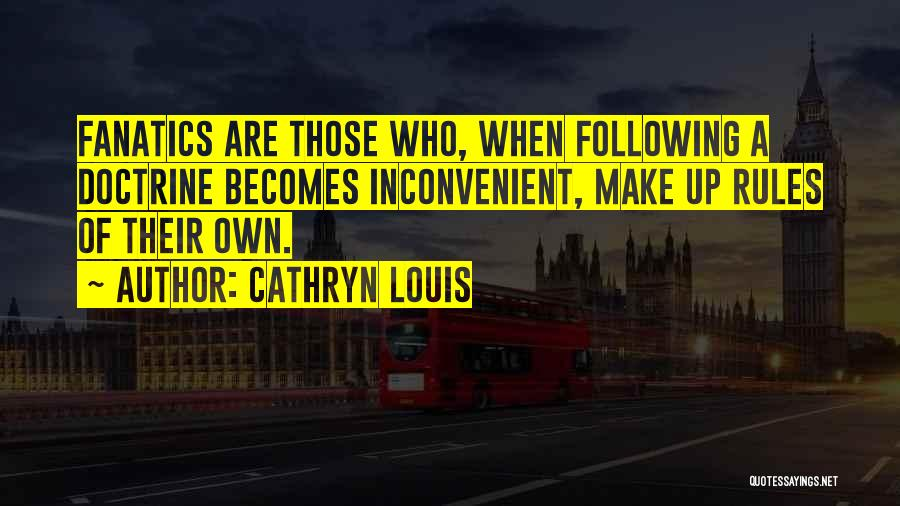Cathryn Louis Quotes 1502288