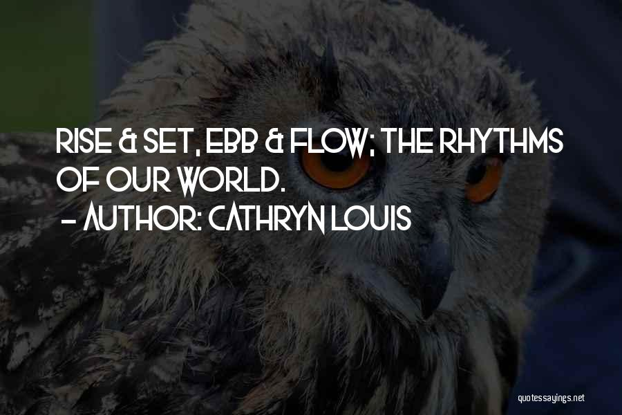 Cathryn Louis Quotes 1589899