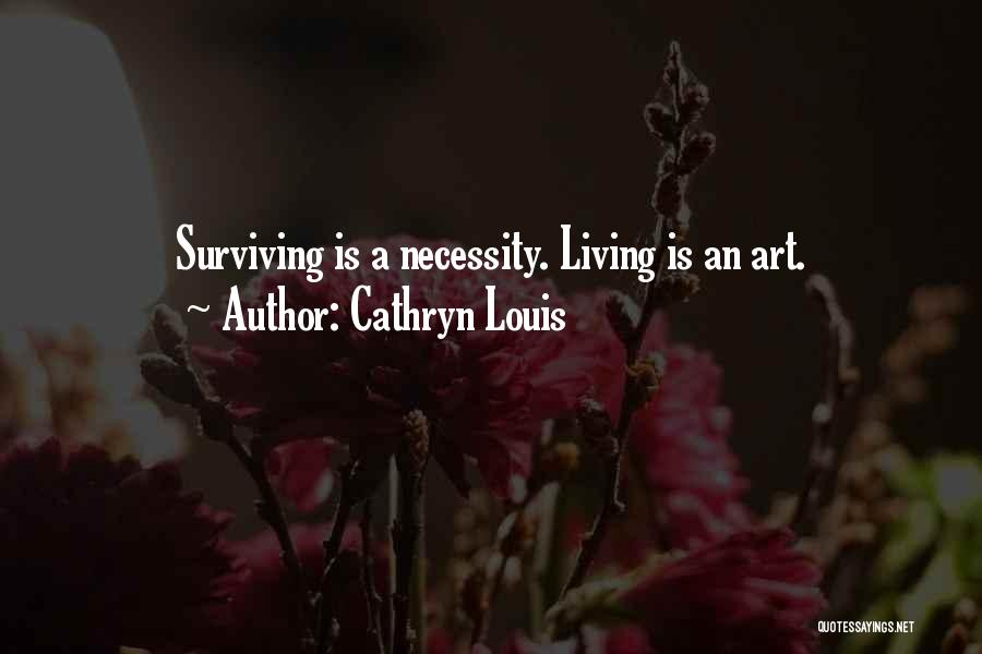 Cathryn Louis Quotes 287271