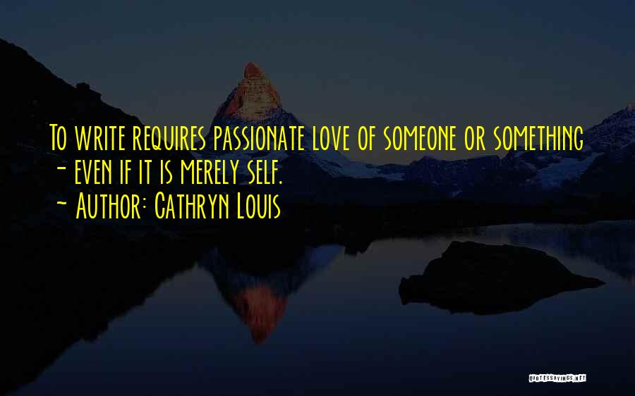 Cathryn Louis Quotes 877296