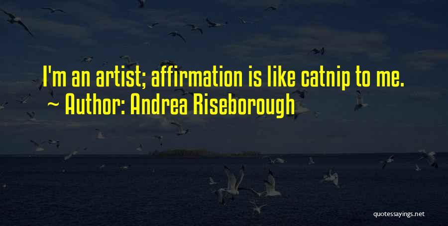 Catnip Quotes By Andrea Riseborough