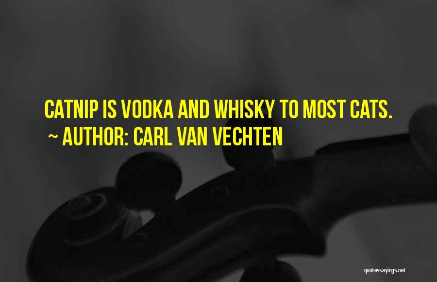 Catnip Quotes By Carl Van Vechten