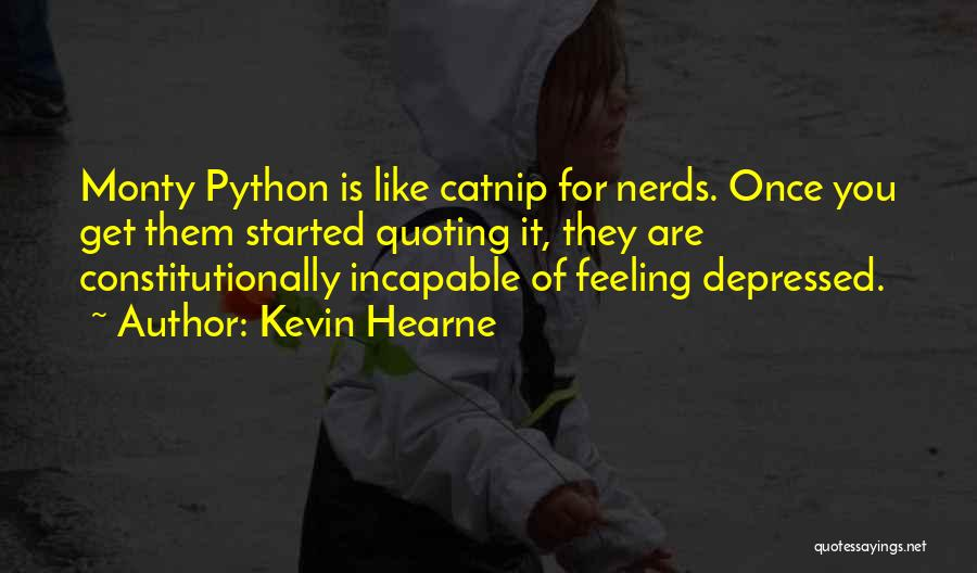 Catnip Quotes By Kevin Hearne