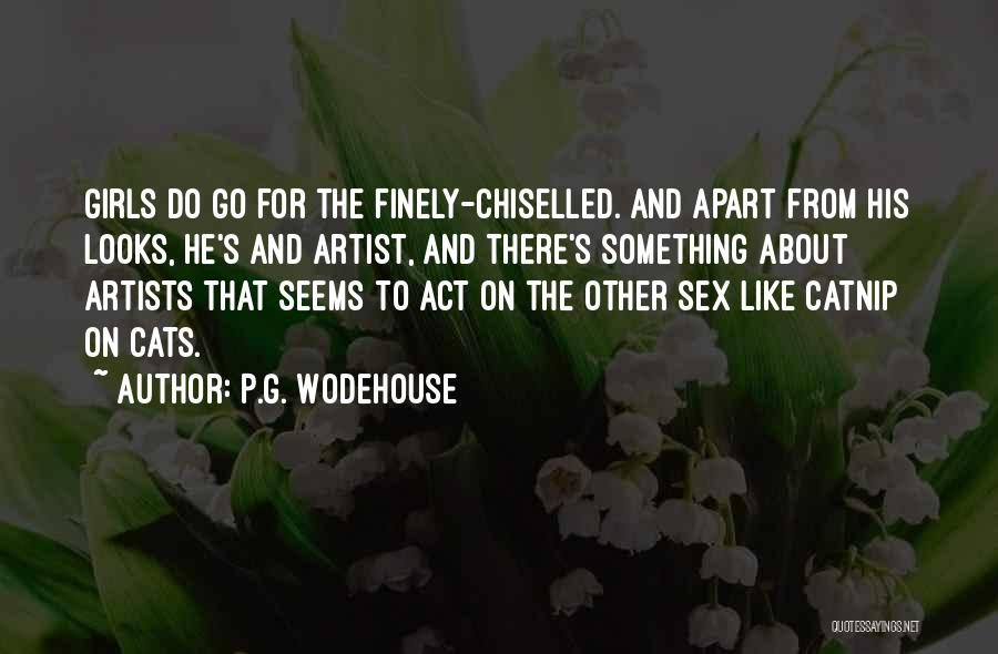 Catnip Quotes By P.G. Wodehouse