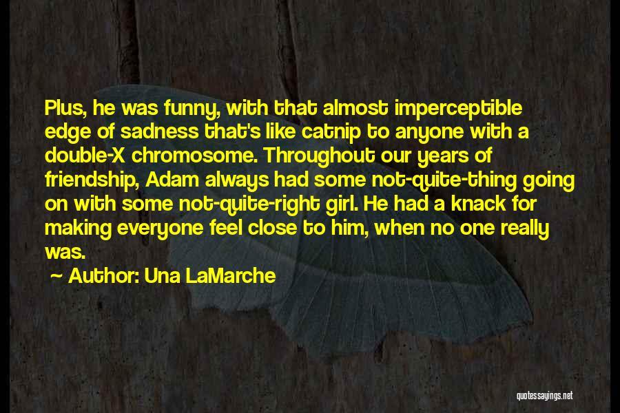 Catnip Quotes By Una LaMarche