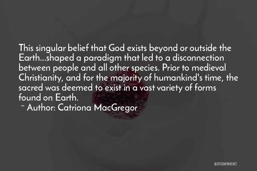 Catriona MacGregor Quotes 644053