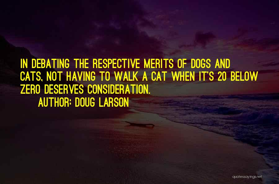 Cats And Dogs Quotes By Doug Larson