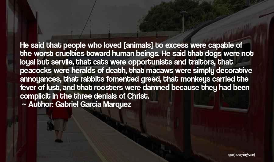 Cats And Dogs Quotes By Gabriel Garcia Marquez