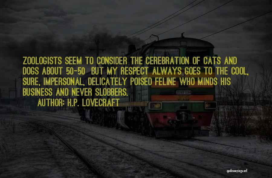 Cats And Dogs Quotes By H.P. Lovecraft