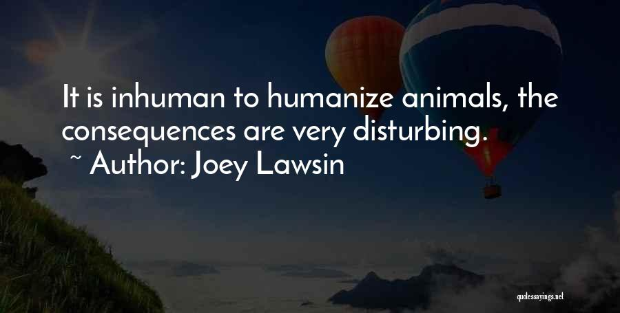 Cats And Dogs Quotes By Joey Lawsin