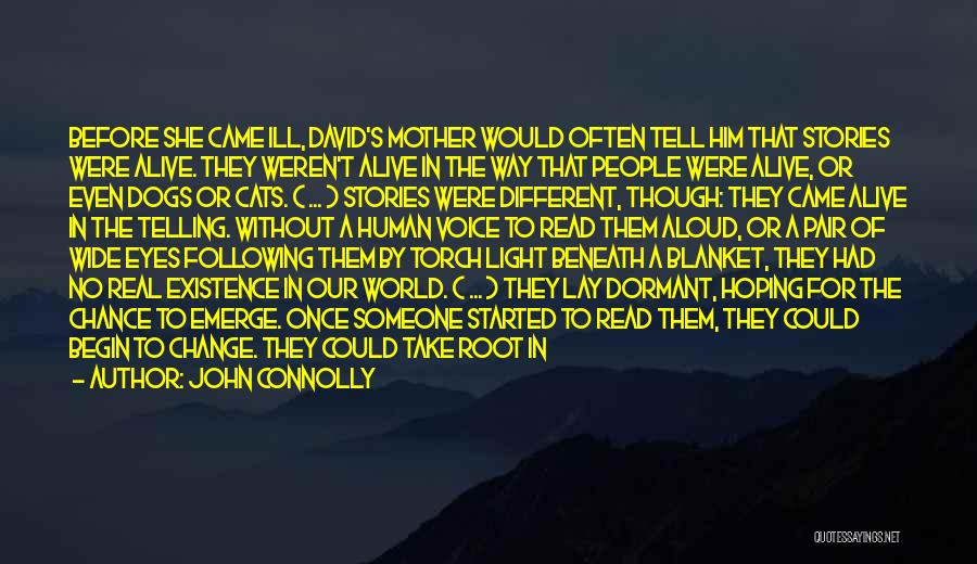 Cats And Dogs Quotes By John Connolly