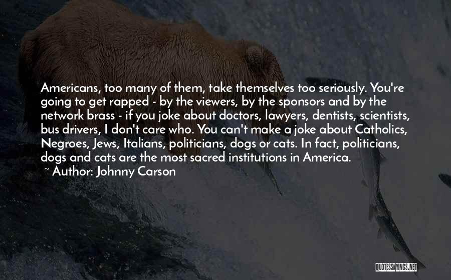 Cats And Dogs Quotes By Johnny Carson