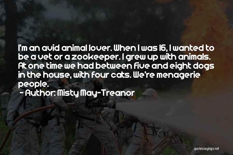 Cats And Dogs Quotes By Misty May-Treanor