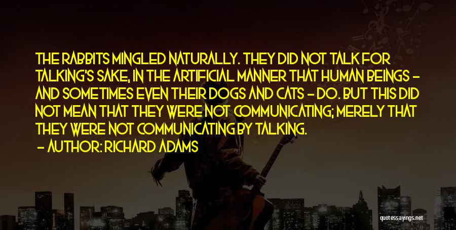Cats And Dogs Quotes By Richard Adams