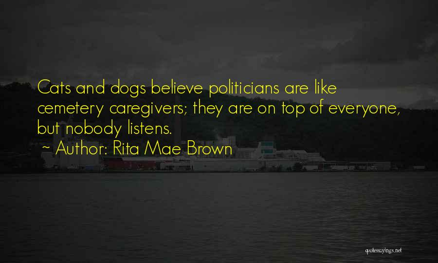 Cats And Dogs Quotes By Rita Mae Brown