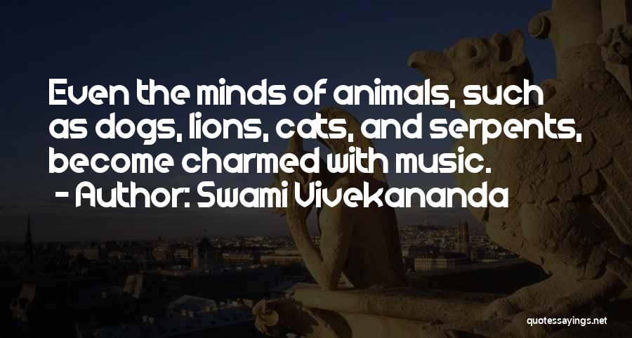 Cats And Dogs Quotes By Swami Vivekananda