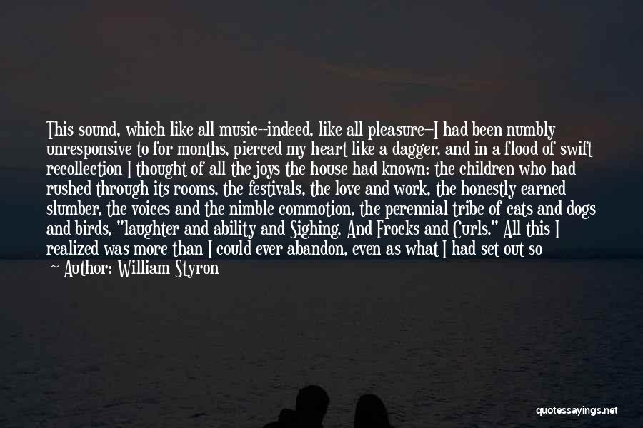 Cats And Dogs Quotes By William Styron