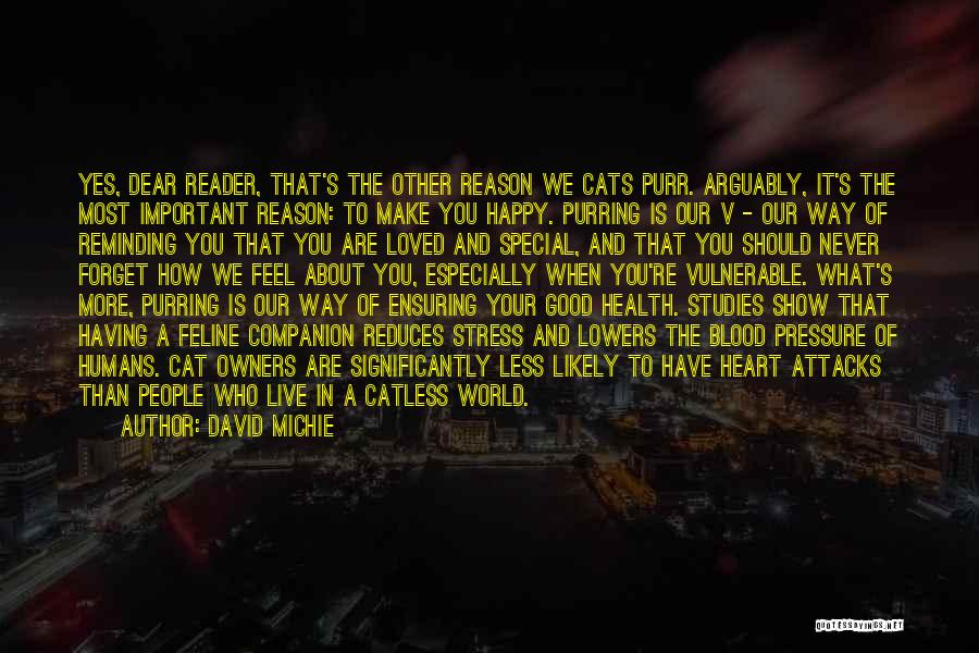 Cats And Humans Quotes By David Michie