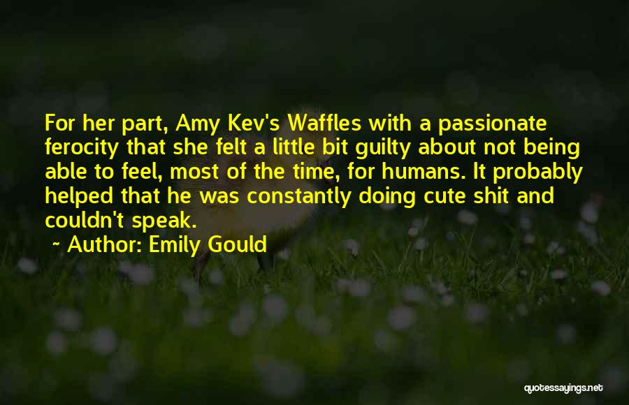 Cats And Humans Quotes By Emily Gould