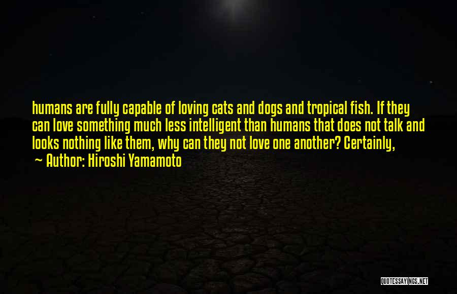 Cats And Humans Quotes By Hiroshi Yamamoto