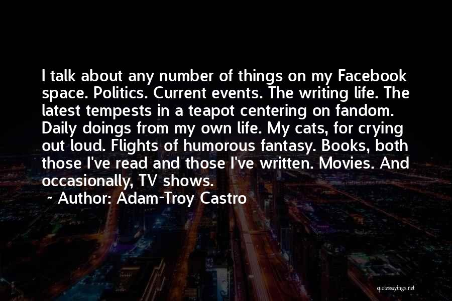 Cats And Life Quotes By Adam-Troy Castro