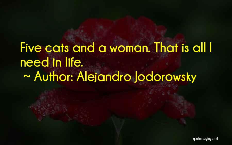 Cats And Life Quotes By Alejandro Jodorowsky