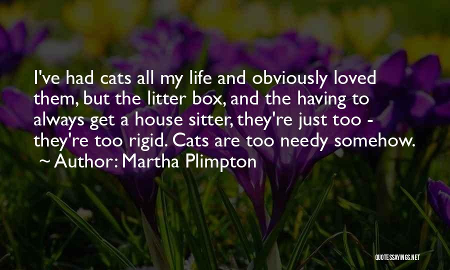 Cats And Life Quotes By Martha Plimpton