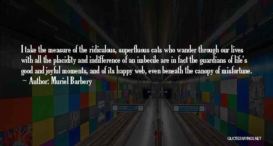Cats And Life Quotes By Muriel Barbery