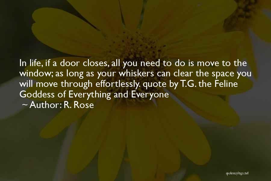 Cats And Life Quotes By R. Rose