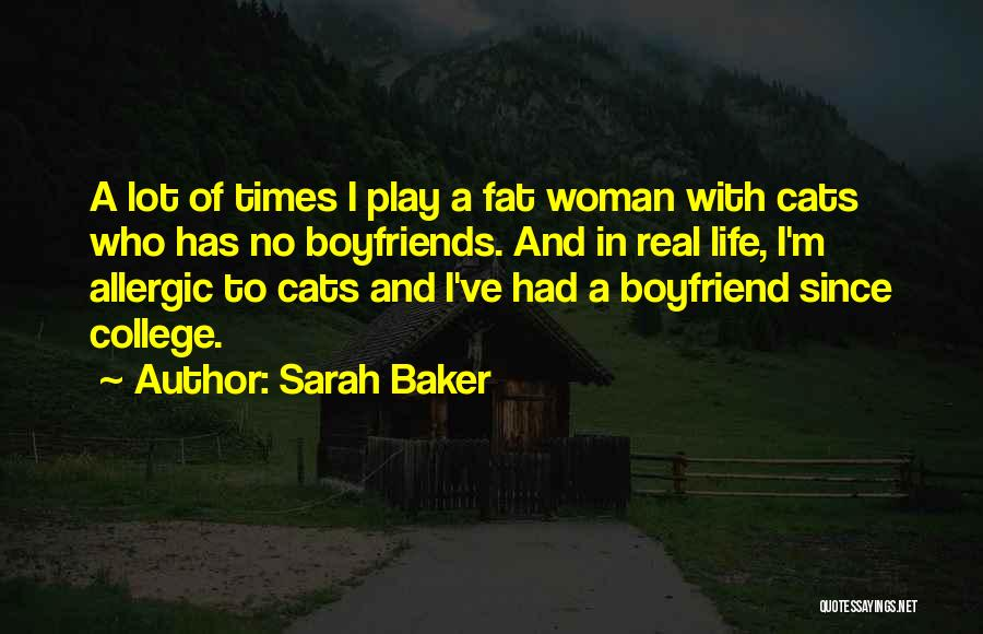 Cats And Life Quotes By Sarah Baker
