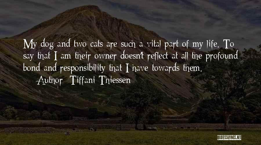 Cats And Life Quotes By Tiffani Thiessen