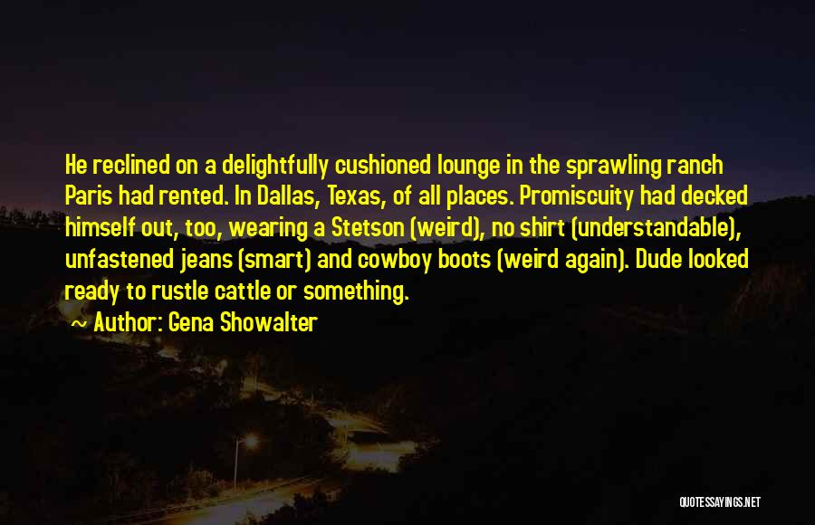 Cattle Ranch Quotes By Gena Showalter