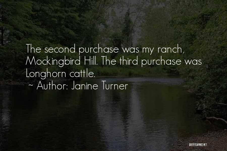 Cattle Ranch Quotes By Janine Turner