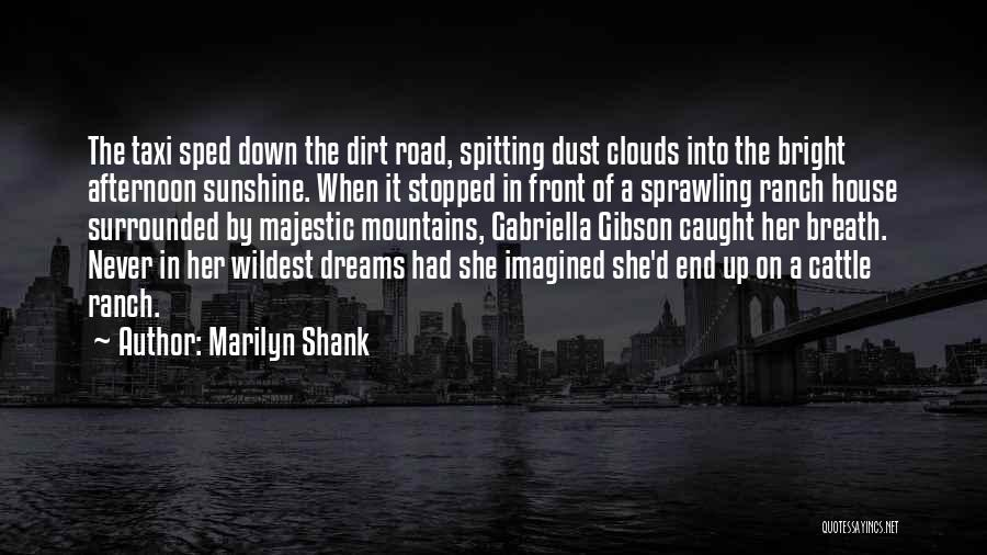 Cattle Ranch Quotes By Marilyn Shank