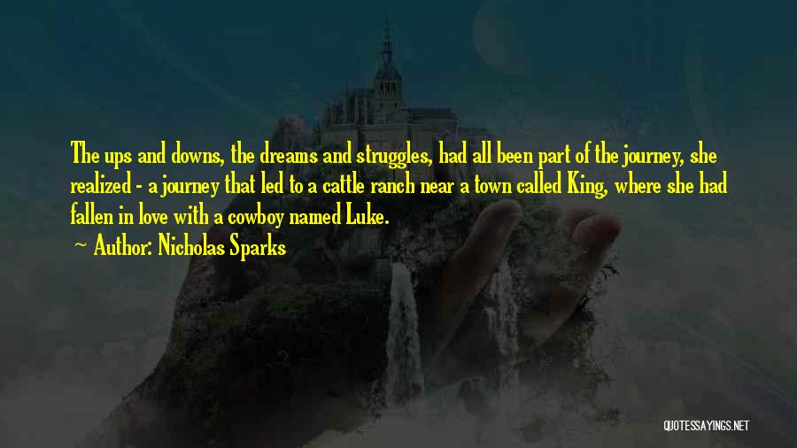Cattle Ranch Quotes By Nicholas Sparks