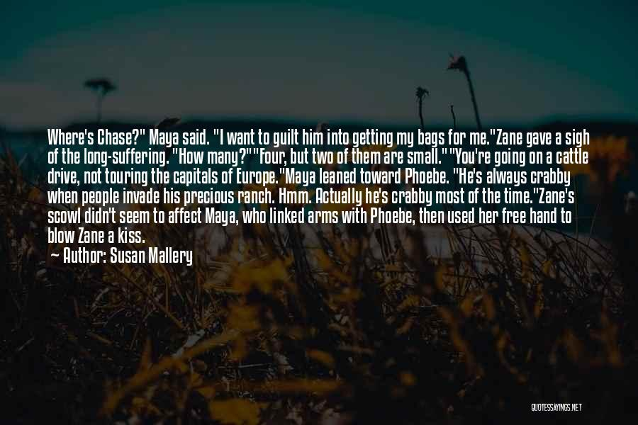 Cattle Ranch Quotes By Susan Mallery