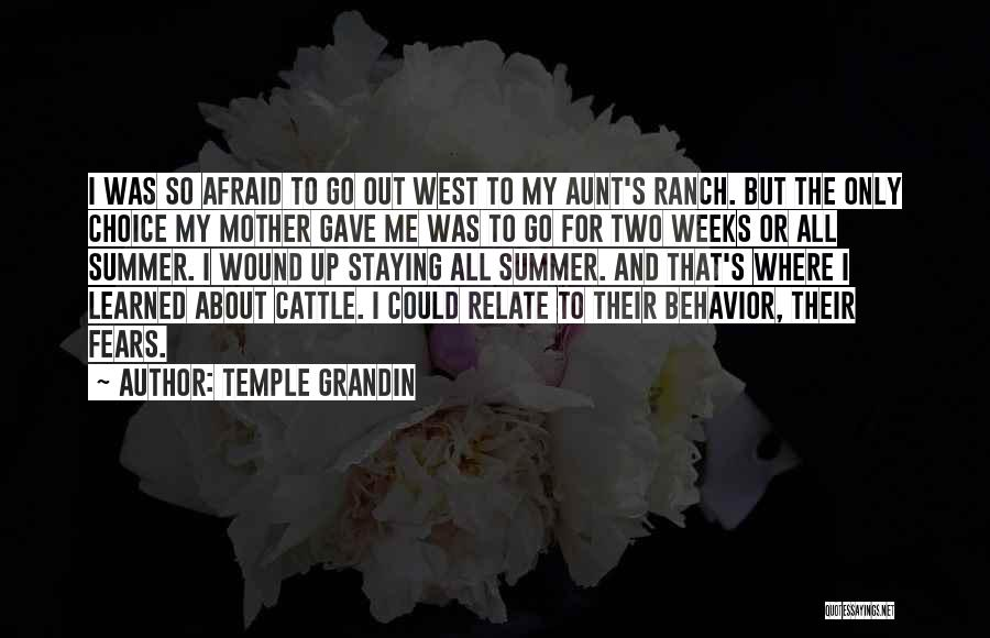 Cattle Ranch Quotes By Temple Grandin