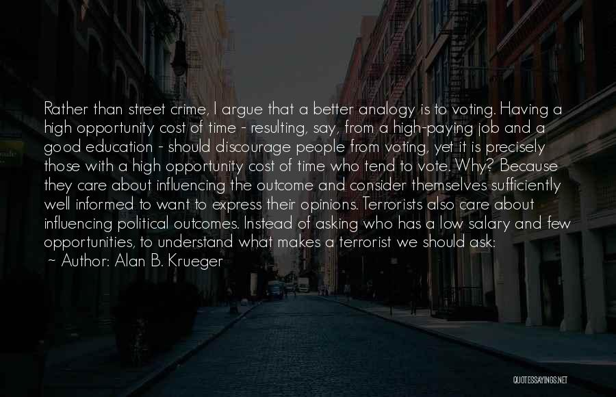 Cause Of Terrorism Quotes By Alan B. Krueger