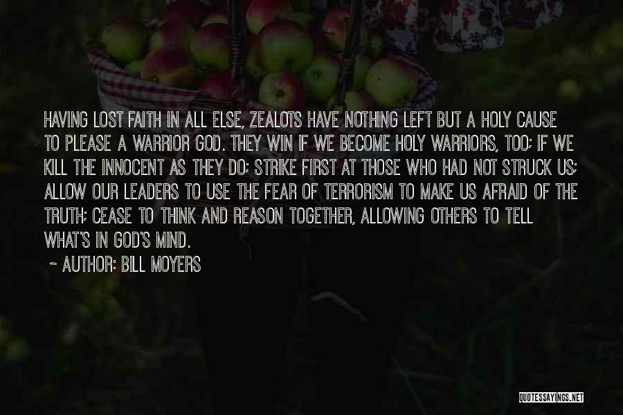 Cause Of Terrorism Quotes By Bill Moyers