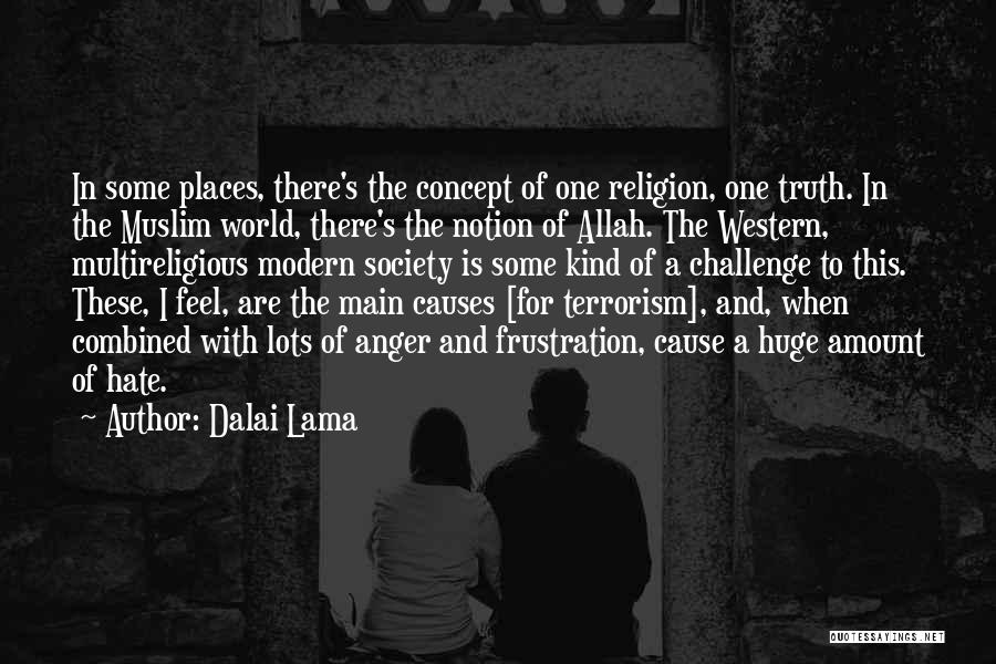 Cause Of Terrorism Quotes By Dalai Lama