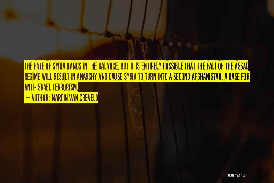 Cause Of Terrorism Quotes By Martin Van Creveld