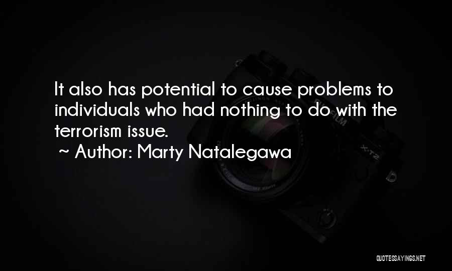 Cause Of Terrorism Quotes By Marty Natalegawa