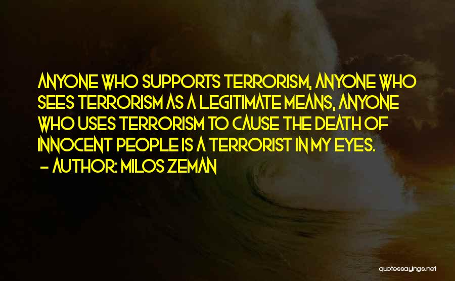 Cause Of Terrorism Quotes By Milos Zeman