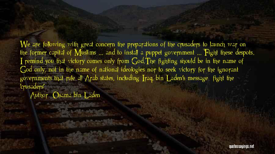 Cause Of Terrorism Quotes By Osama Bin Laden