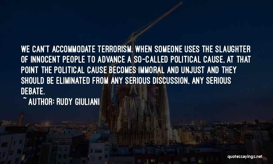 Cause Of Terrorism Quotes By Rudy Giuliani