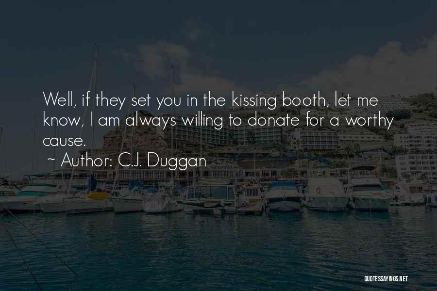Cause We Are Young Quotes By C.J. Duggan