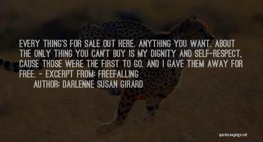 Cause We Are Young Quotes By Darlenne Susan Girard