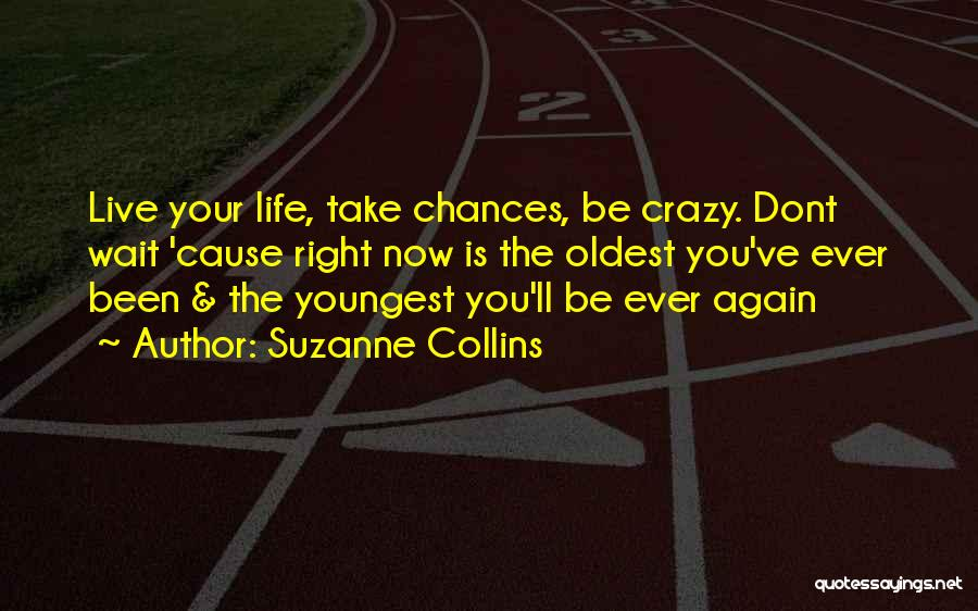 Cause We Are Young Quotes By Suzanne Collins