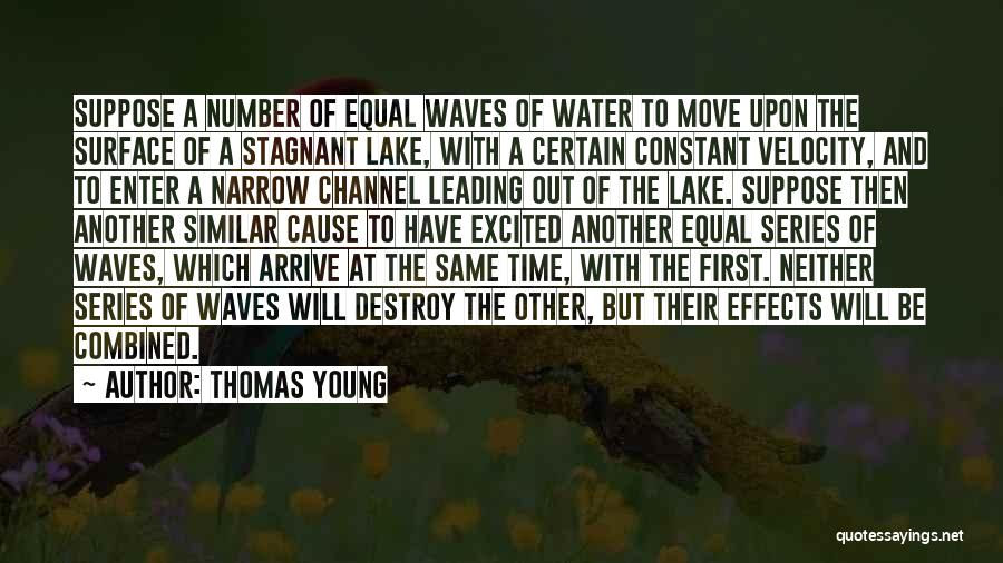 Cause We Are Young Quotes By Thomas Young
